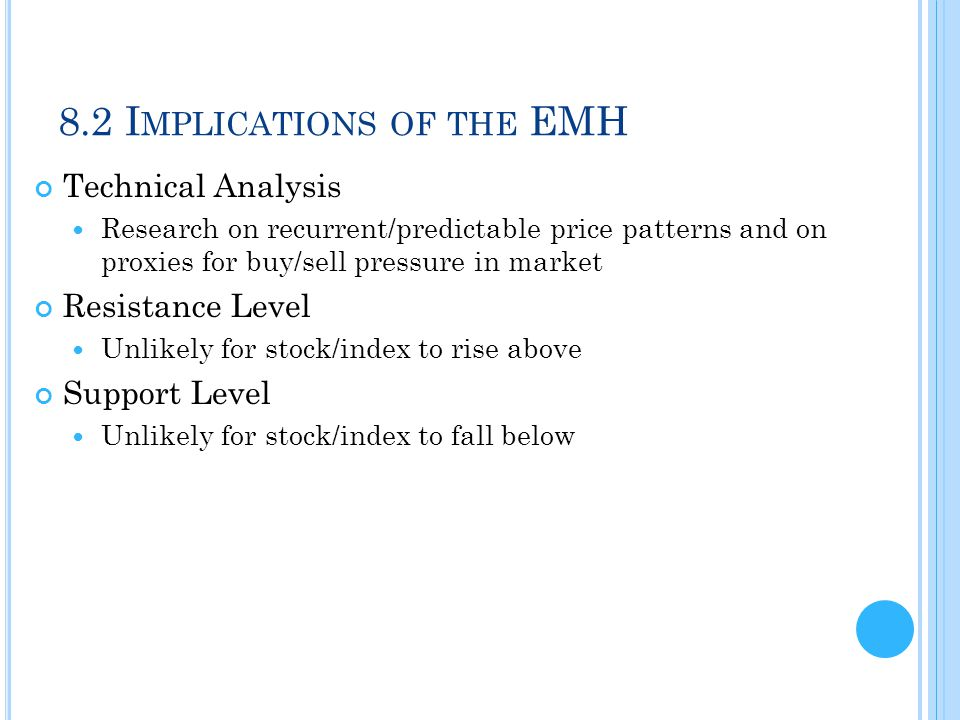 8.2 I MPLICATIONS OF THE EMH