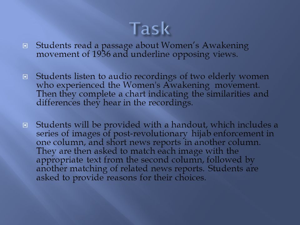 Students read a passage about Womens Awakening movement of 1936 and underline opposing views.