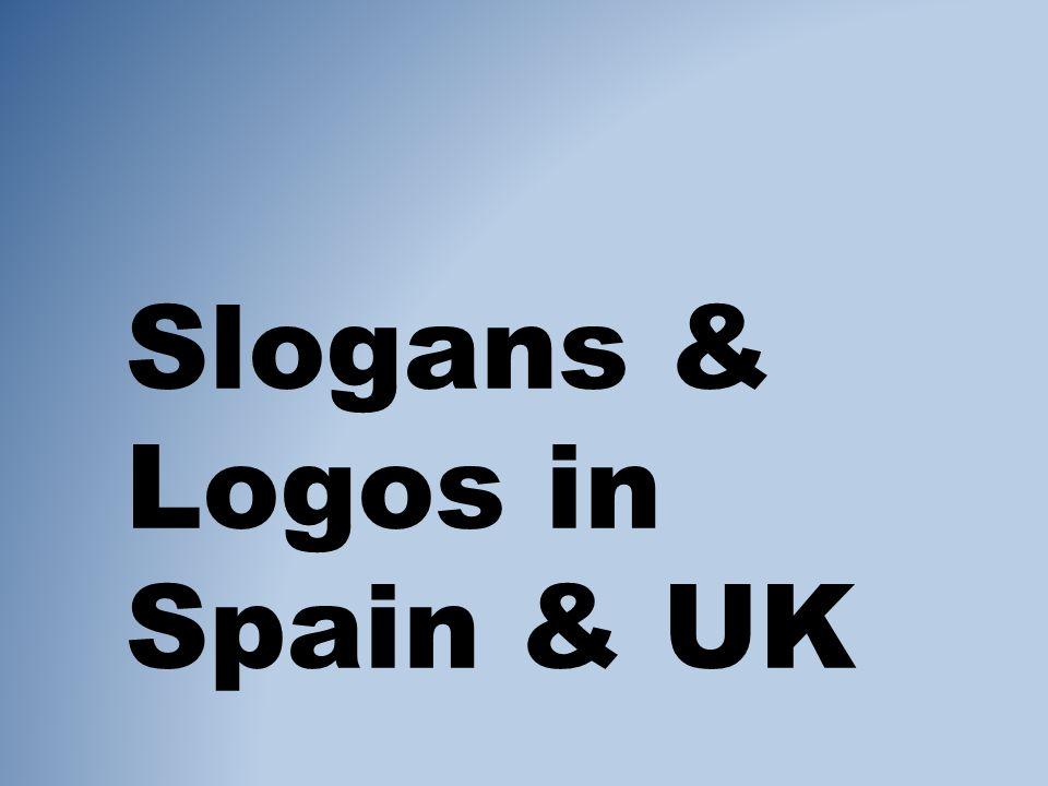 Slogans & Logos in Spain & UK