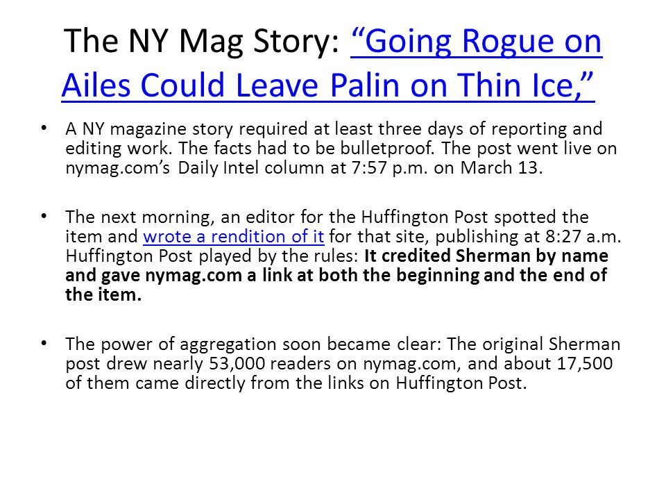 The NY Mag Story: Going Rogue on Ailes Could Leave Palin on Thin Ice, Going Rogue on Ailes Could Leave Palin on Thin Ice, A NY magazine story required