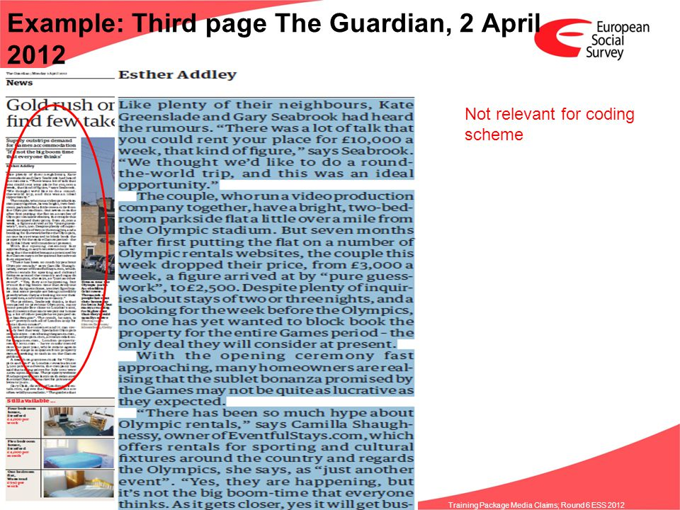 www.europeansocialsurvey.org Training Package Media Claims; Round 6 ESS 2012 Example: Third page The Guardian, 2 April 2012 Not relevant for coding sc
