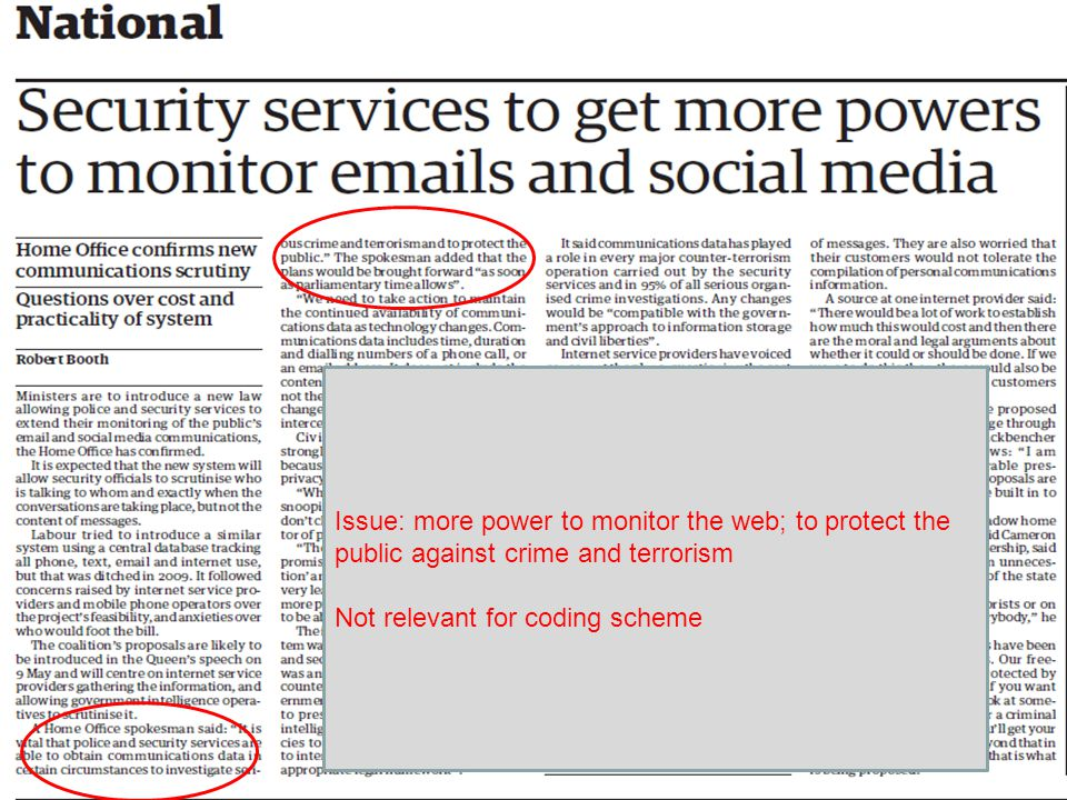 www.europeansocialsurvey.org Training Package Media Claims; Round 6 ESS 2012 Example: 4th page The Guardian, 2 April 2012 Issue: more power to monitor the web; to protect the public against crime and terrorism Not relevant for coding scheme