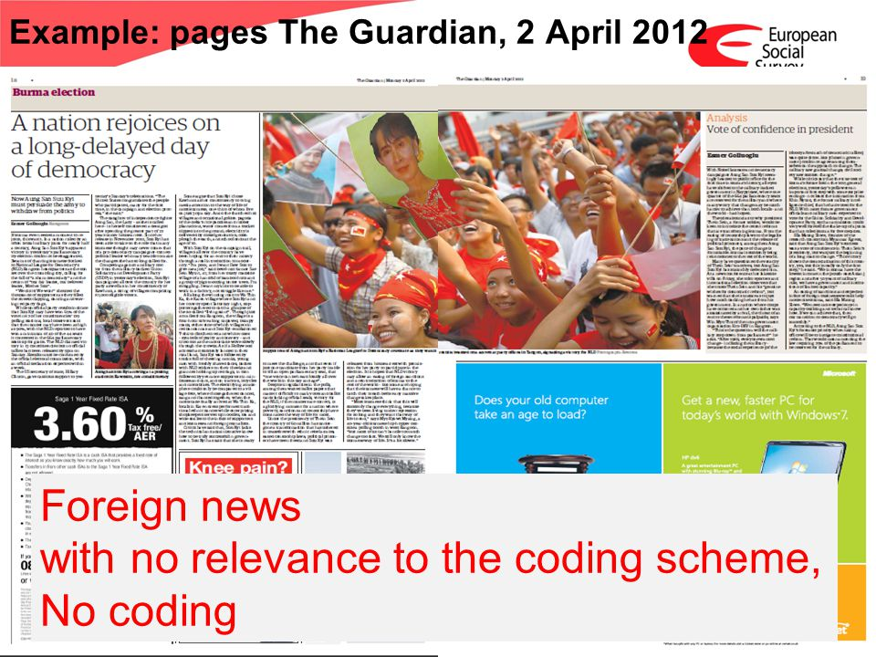 www.europeansocialsurvey.org Training Package Media Claims; Round 6 ESS 2012 Example: pages The Guardian, 2 April 2012 Foreign news with no relevance to the coding scheme, No coding