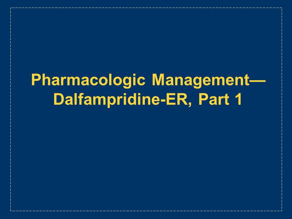 Pharmacologic Management Dalfampridine-ER, Part 1