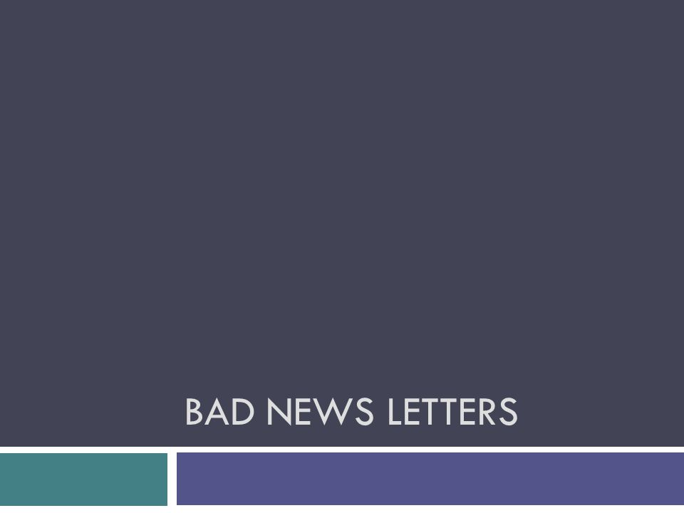 BAD NEWS LETTERS