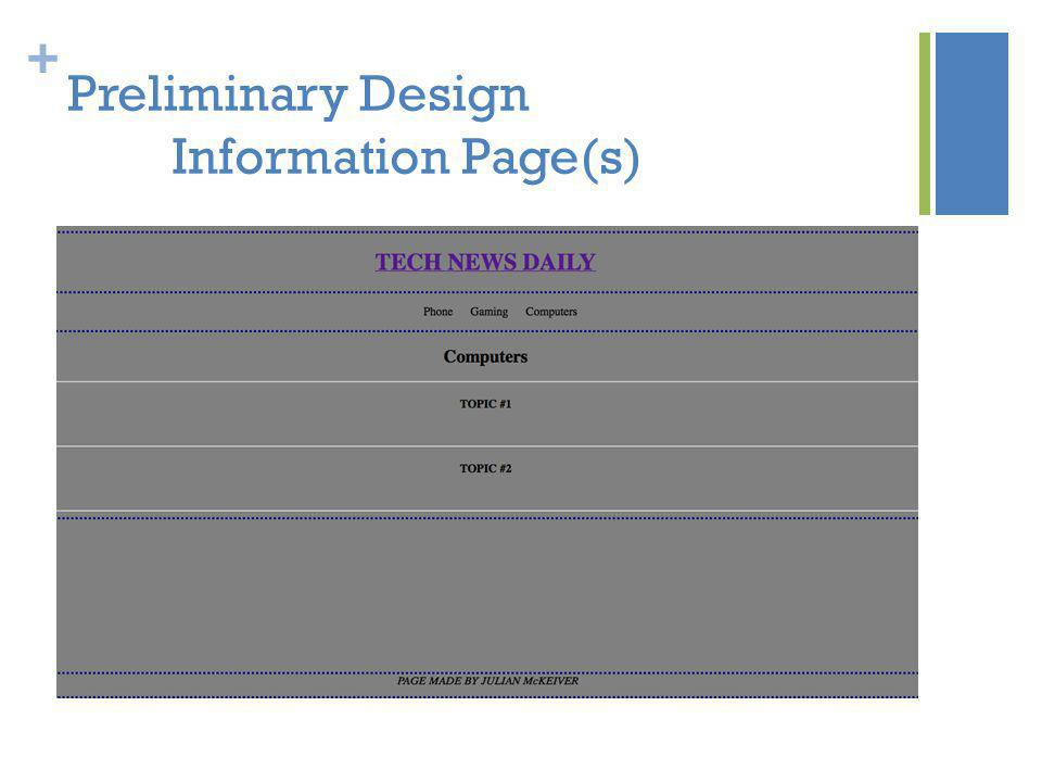 + Preliminary Design Information Page(s)
