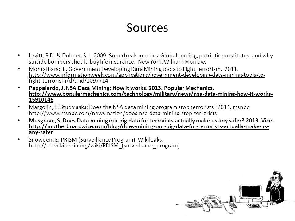 Sources Levitt, S.D.& Dubner, S. J. 2009.