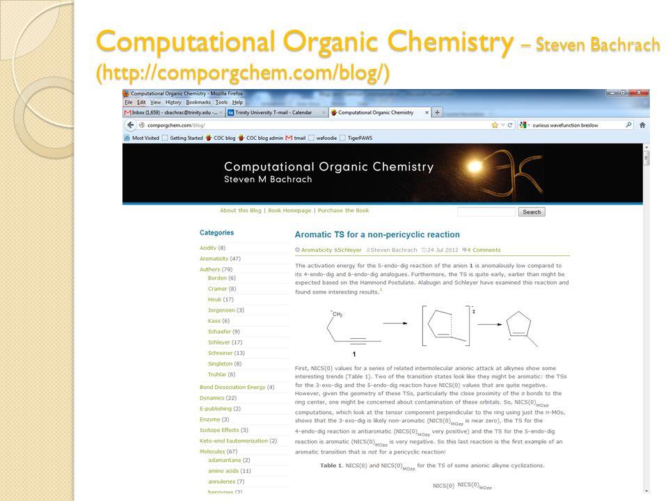 Computational Organic Chemistry – Steven Bachrach (http://comporgchem.com/blog/)