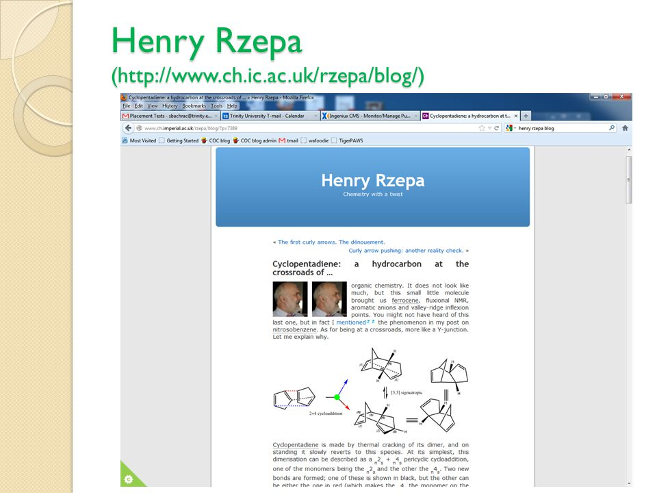 Henry Rzepa (http://www.ch.ic.ac.uk/rzepa/blog/)