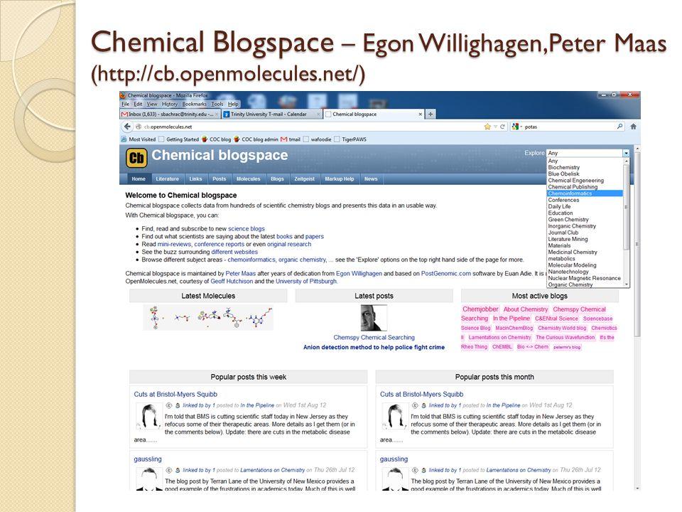 Chemical Blogspace – Egon Willighagen,Peter Maas (http://cb.openmolecules.net/)