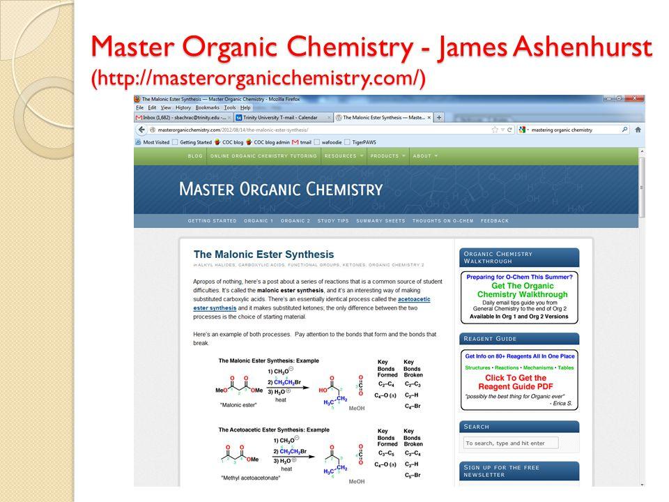 Master Organic Chemistry - James Ashenhurst (http://masterorganicchemistry.com/)