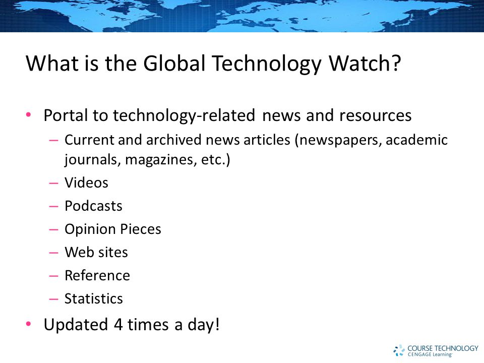 What is the Global Technology Watch.