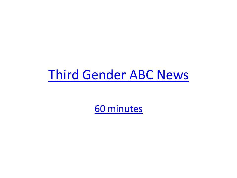 Third Gender ABC News 60 minutes