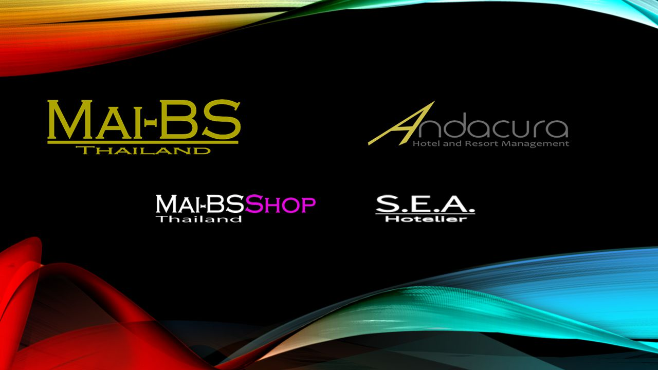 The Brand Was Born 2009 2009 – now | Mai-BS(Thailand) 2011 – now | SEA-Hotelier.com (Hotelier Forum) 2013 – now | ANDACURA Hotel Management 2014 – now | MaiBs-shop.com All Brands and Businesses are owned by Karl&Erna Company Limited http://mai-bs.comhttp://mai-bs.com | http://andacura.com | http://maibs-shop.com | http://sea-hotelier.comhttp://andacura.comhttp://maibs-shop.comhttp://sea-hotelier.com