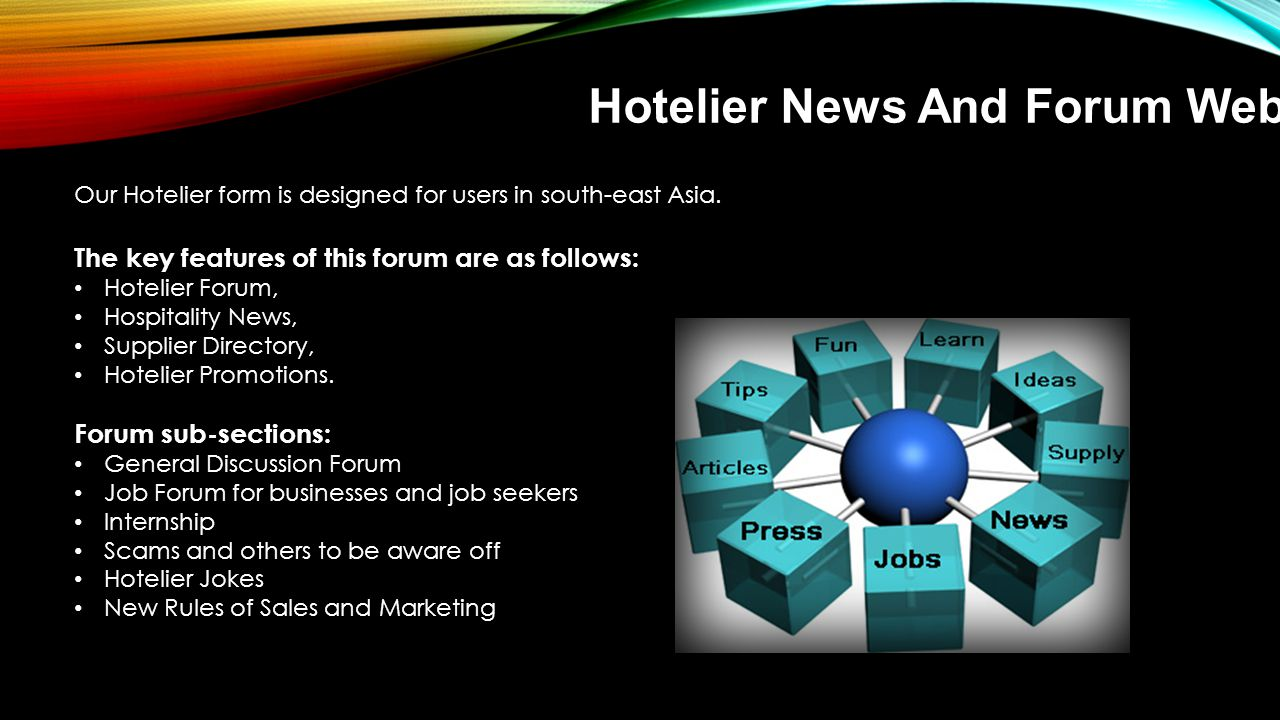 Hotelier News And Forum Website Our Hotelier form is designed for users in south-east Asia.