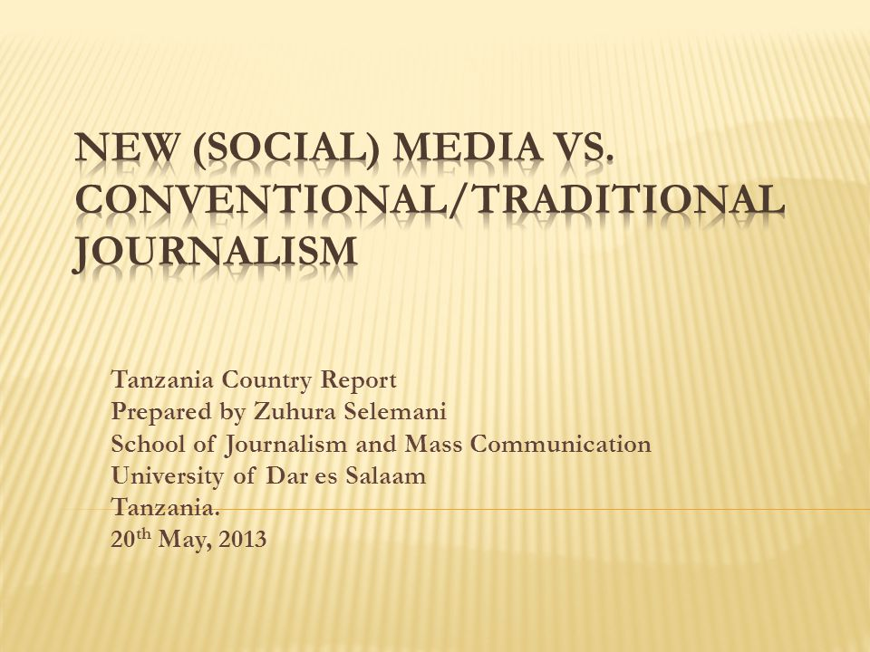 Tanzania Country Report Prepared by Zuhura Selemani School of Journalism and Mass Communication University of Dar es Salaam Tanzania.