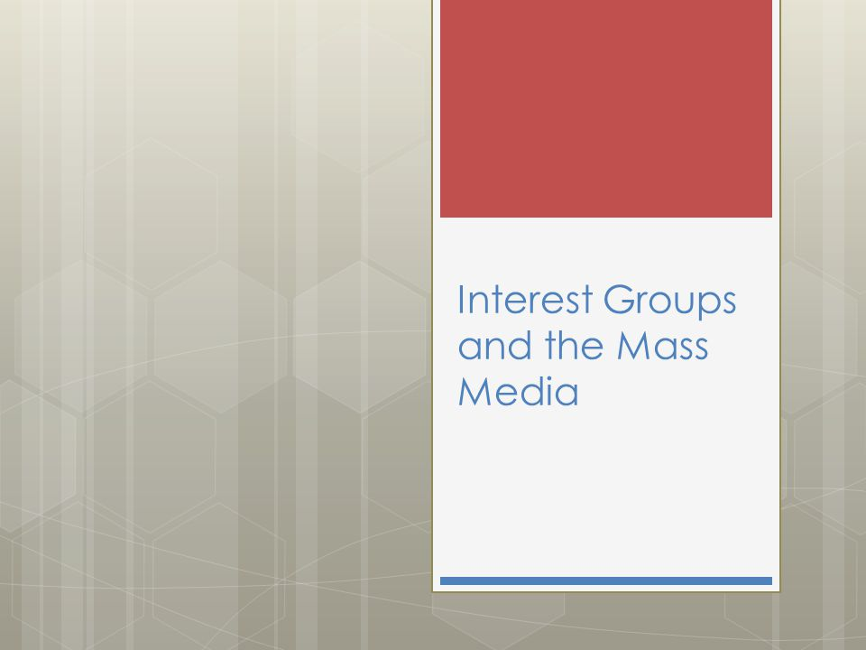 Interest Groups Interest groups are private organizations that try to persuade public officials to respond to the shared attitudes of their members Interest groups have been viewed with suspicion James Madison warned against the dangers of factions in Federalist # 10 Interest groups raise awareness in public affairs and allow members to achieve a common goal Represent their members Provide information to government