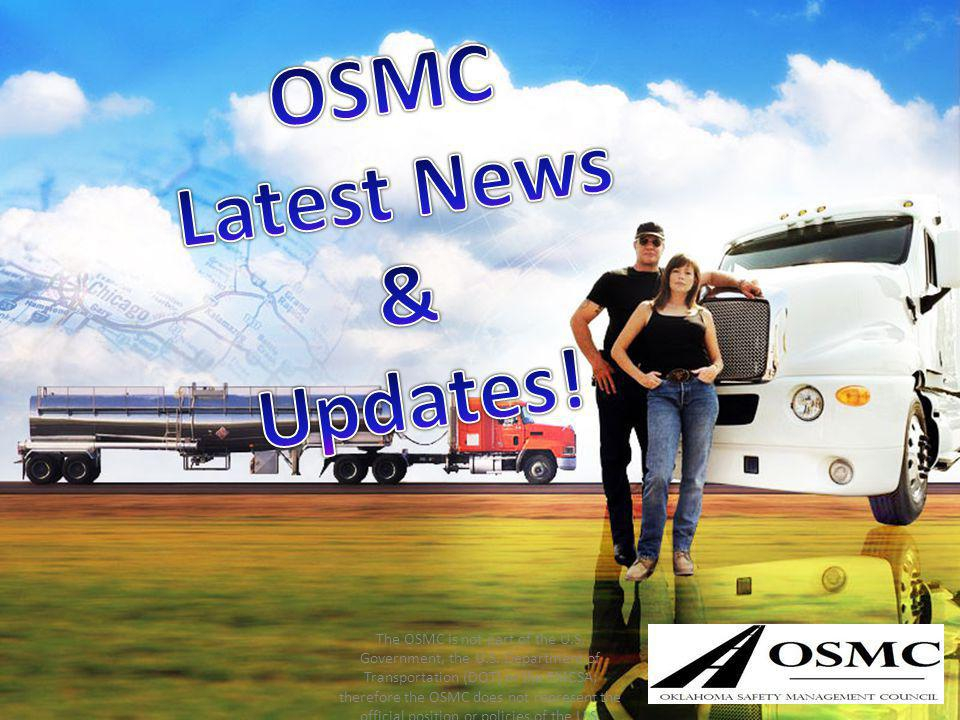 The OSMC is not part of the U.S. Government, the U.S. Department of Transportation (DOT) or the FMCSA; therefore the OSMC does not represent the offic