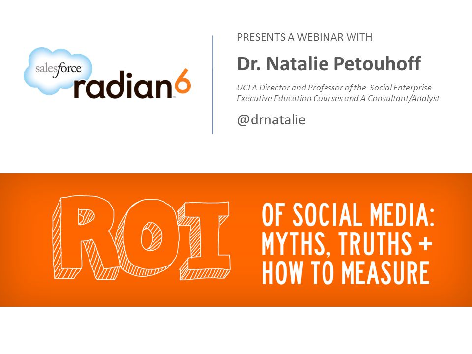 KNOW WHAT ROI IS AND ISNT Many people mistake social media data, metrics and Key Performance Indicators (KPIs) for ROI Metrics are used to measure: Reach, Relevance, Shares, Likes, Engagement, Purchases But thats NOT ROI