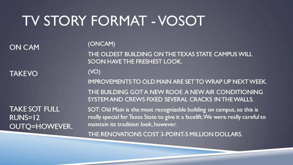 TV STORY FORMAT - VOSOT (ONCAM) THE OLDEST BUILDING ON THE TEXAS STATE CAMPUS WILL SOON HAVE THE FRESHEST LOOK.