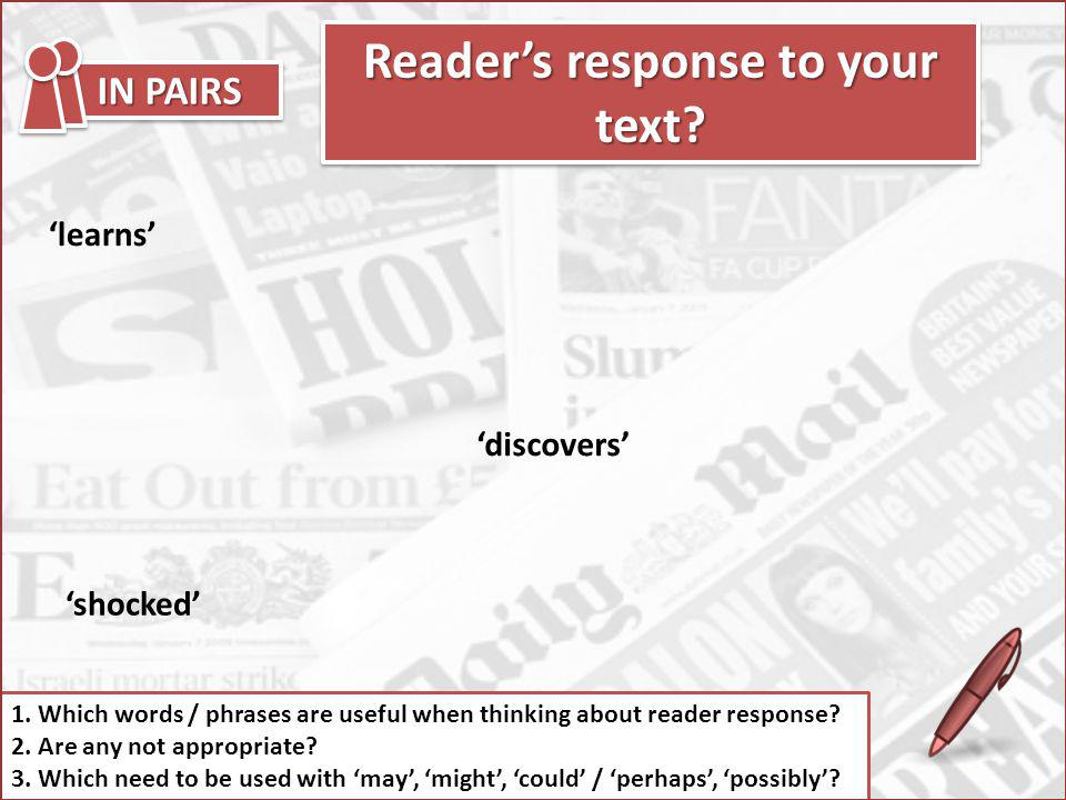Readers response to your text.1.