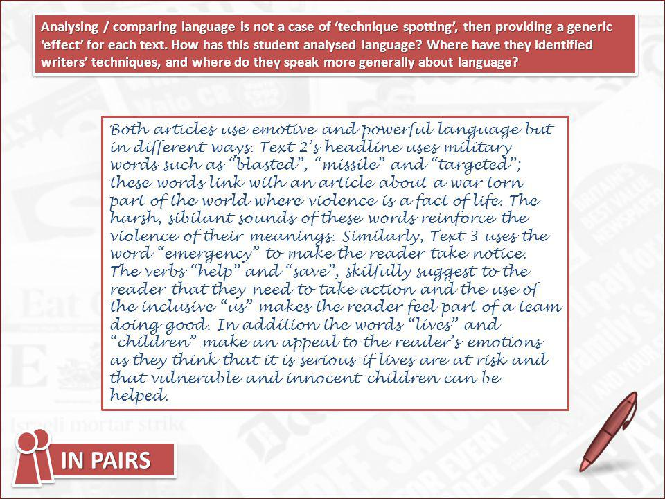 Analysing / comparing language is not a case of technique spotting, then providing a generic effect for each text. How has this student analysed langu