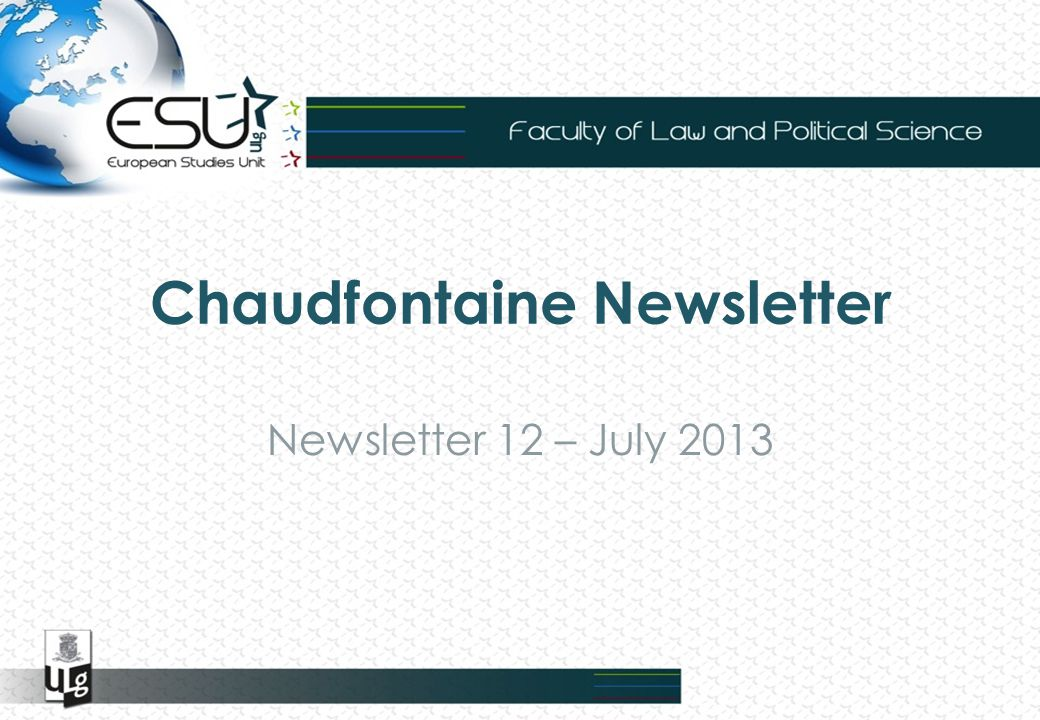 Chaudfontaine Newsletter Newsletter 12 – July 2013