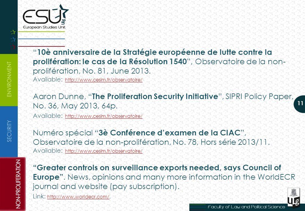 10è anniversaire de la Stratégie européenne de lutte contre la prolifération: le cas de la Résolution 1540, Observatoire de la non- prolifération, No.