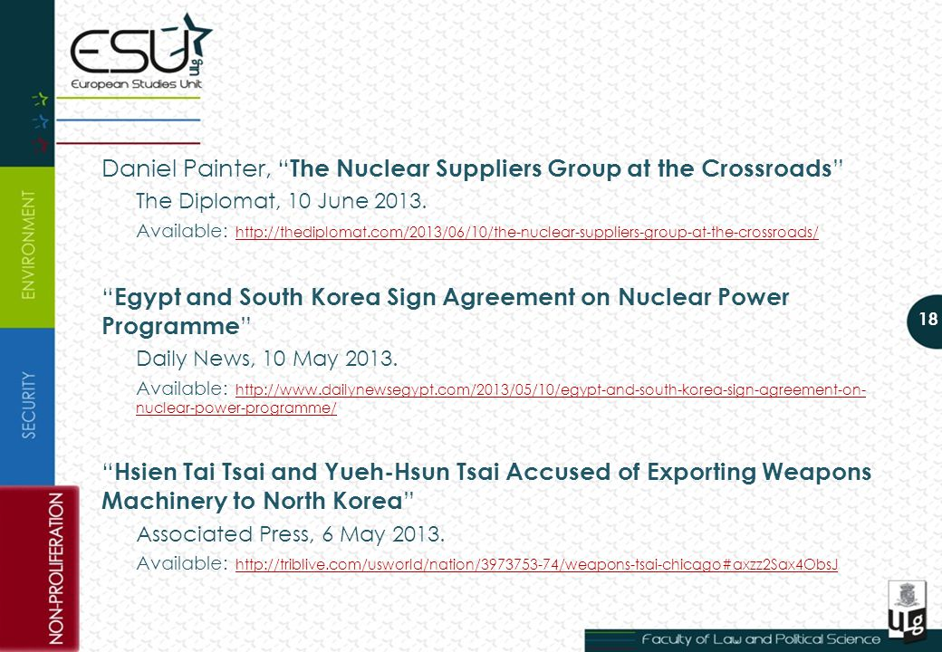 Daniel Painter, The Nuclear Suppliers Group at the Crossroads The Diplomat, 10 June 2013.