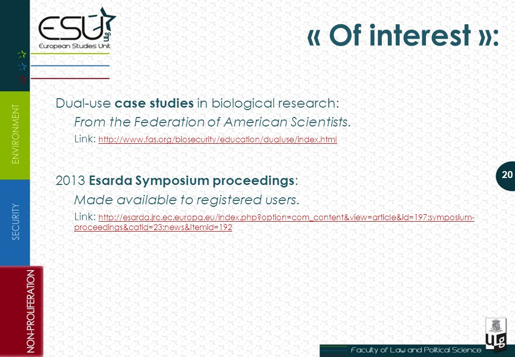 20 « Of interest »: Dual-use case studies in biological research: From the Federation of American Scientists.