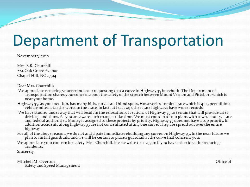 Department of Transportation November 3, 2010 Mrs. E.R. Churchill 224 Oak Grove Avenue Chapel Hill, NC 27514 Dear Mrs. Churchill: We appreciate receiv