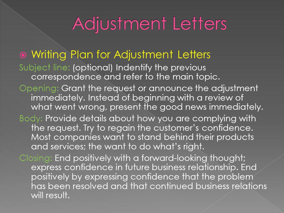 Writing Plan for a Persuasive Request Capture the readers attention and interest.