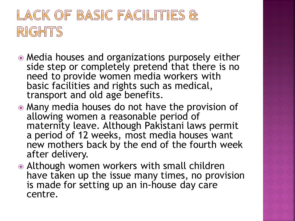 Media houses and organizations purposely either side step or completely pretend that there is no need to provide women media workers with basic facili