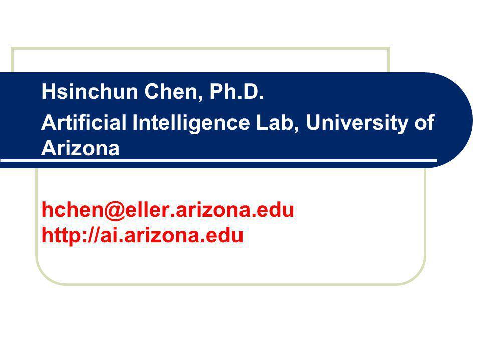 Hsinchun Chen, Ph.D.
