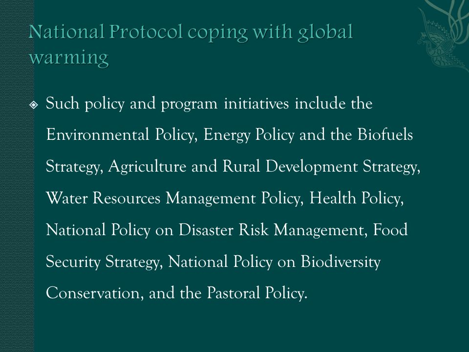 Such policy and program initiatives include the Environmental Policy, Energy Policy and the Biofuels Strategy, Agriculture and Rural Development Strat