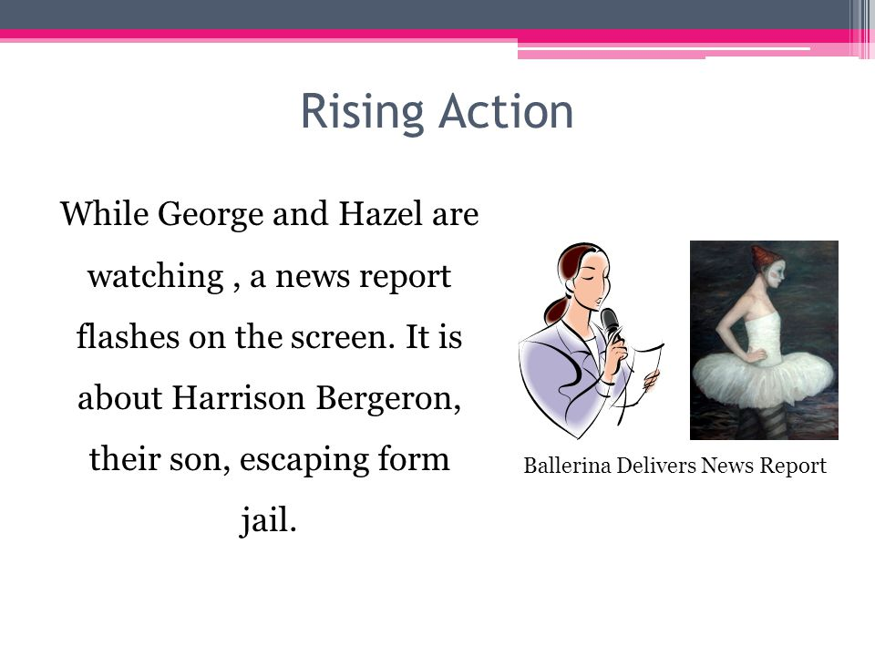 Rising Action George foreshadows future events by talking about the effects disobeying laws on society. George Talking to Hazel