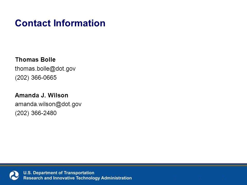 Contact Information Thomas Bolle thomas.bolle@dot.gov (202) 366-0665 Amanda J.