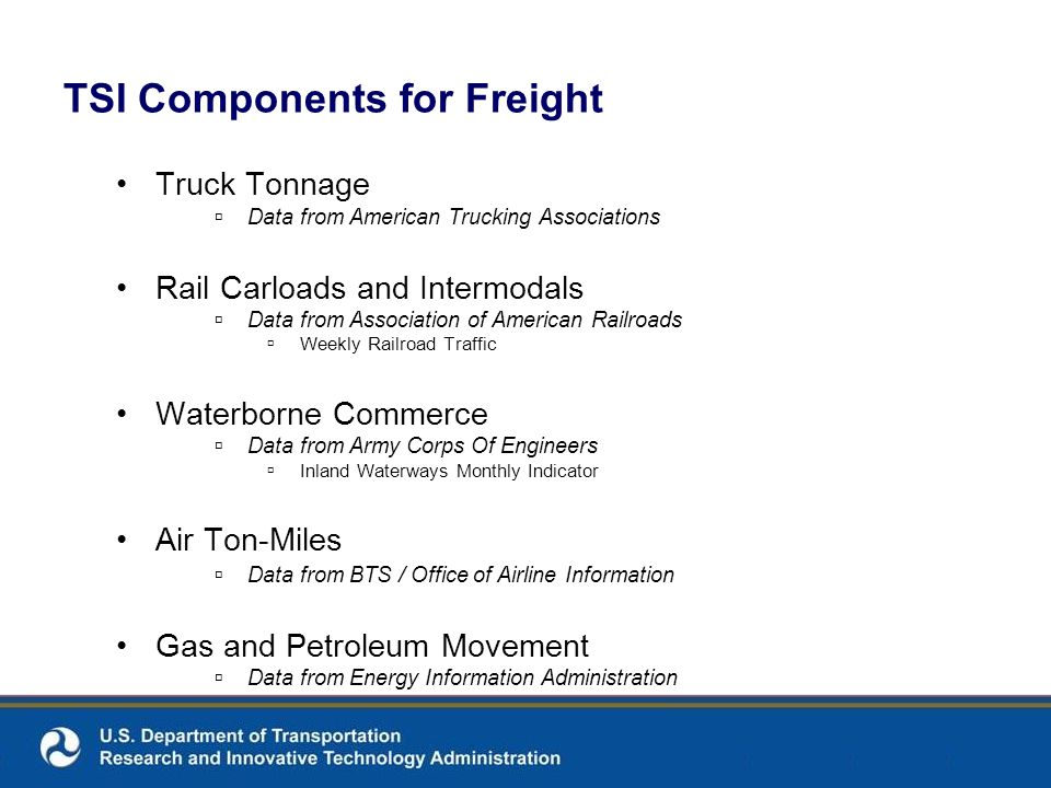 TSI Components for Freight Truck Tonnage Data from American Trucking Associations Rail Carloads and Intermodals Data from Association of American Rail