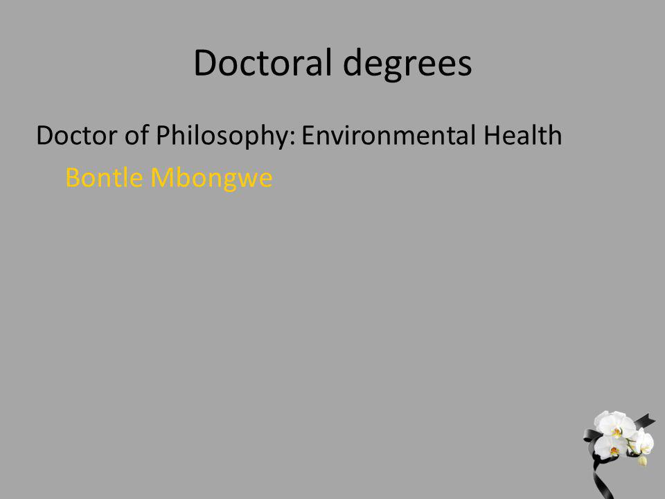 Doctor of Philosophy: Environmental Health Bontle Mbongwe