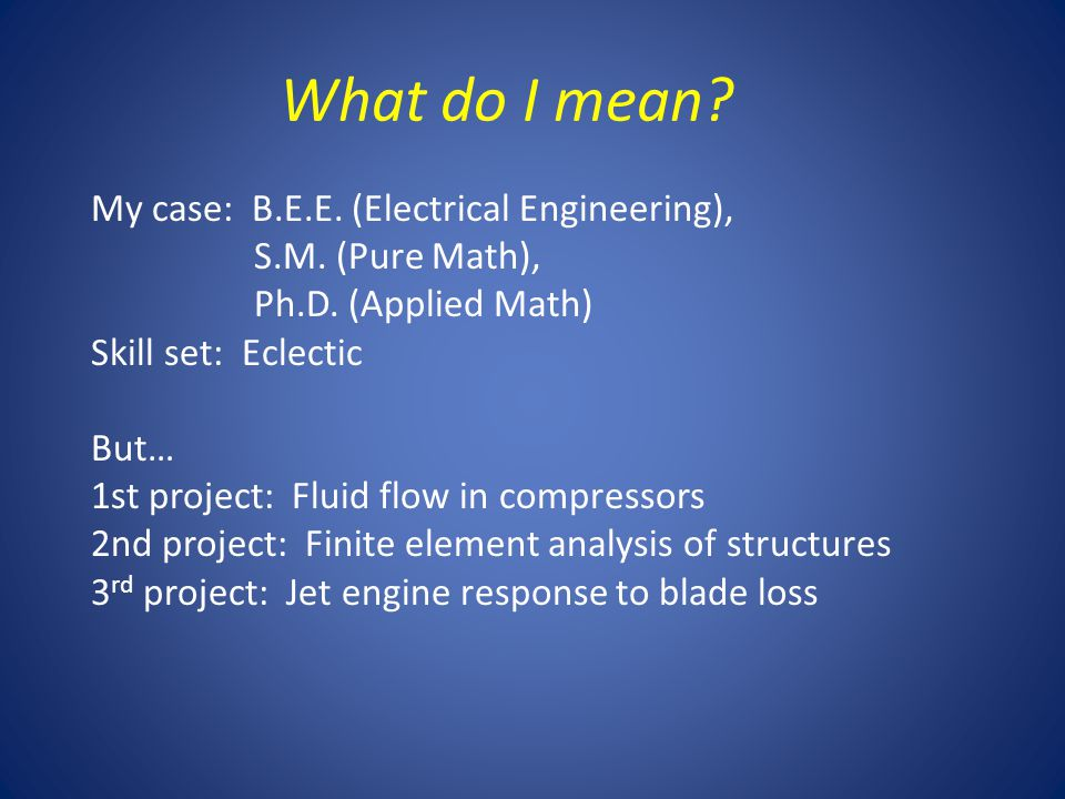 What do I mean. My case: B.E.E. (Electrical Engineering), S.M.