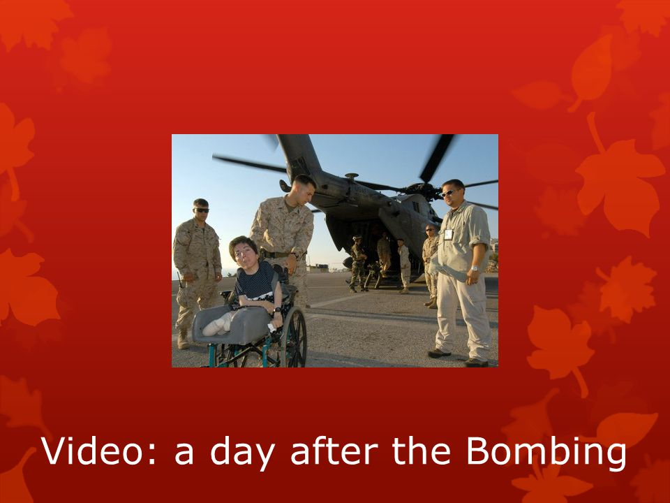 Video: a day after the Bombing