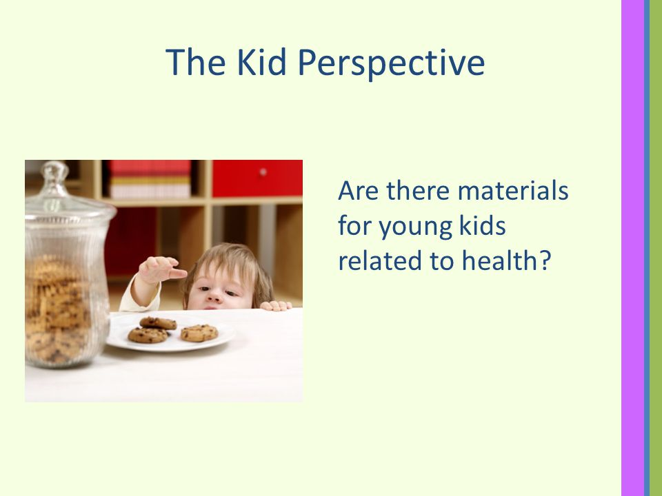 The Kid Perspective Are there materials for young kids related to health?