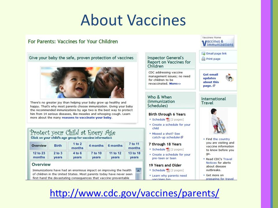 About Vaccines http://www.cdc.gov/vaccines/parents/