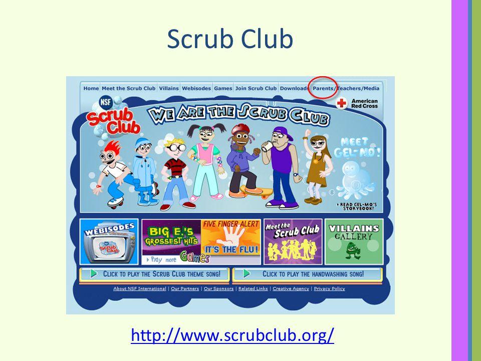 Scrub Club http://www.scrubclub.org/