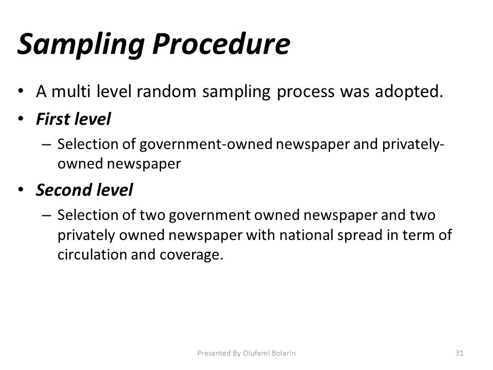 Sampling Procedure A multi level random sampling process was adopted.