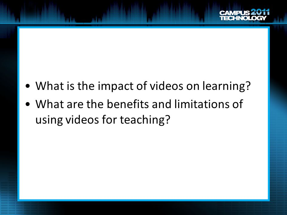 What is the impact of videos on learning.