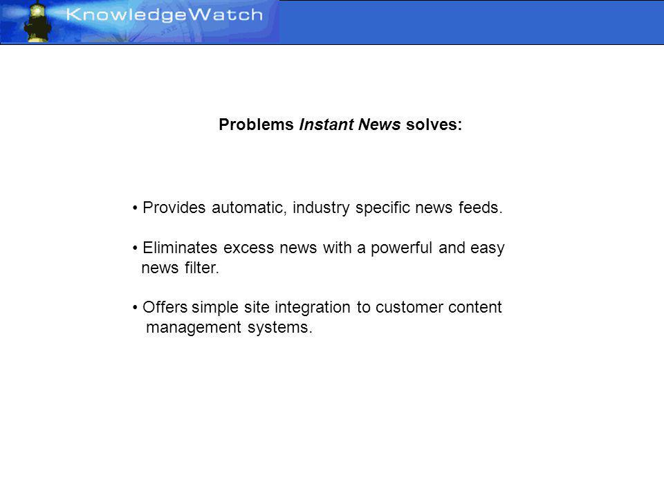 Instant News Real time news for real time decisions.