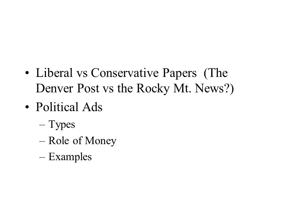 Liberal vs Conservative Papers (The Denver Post vs the Rocky Mt.