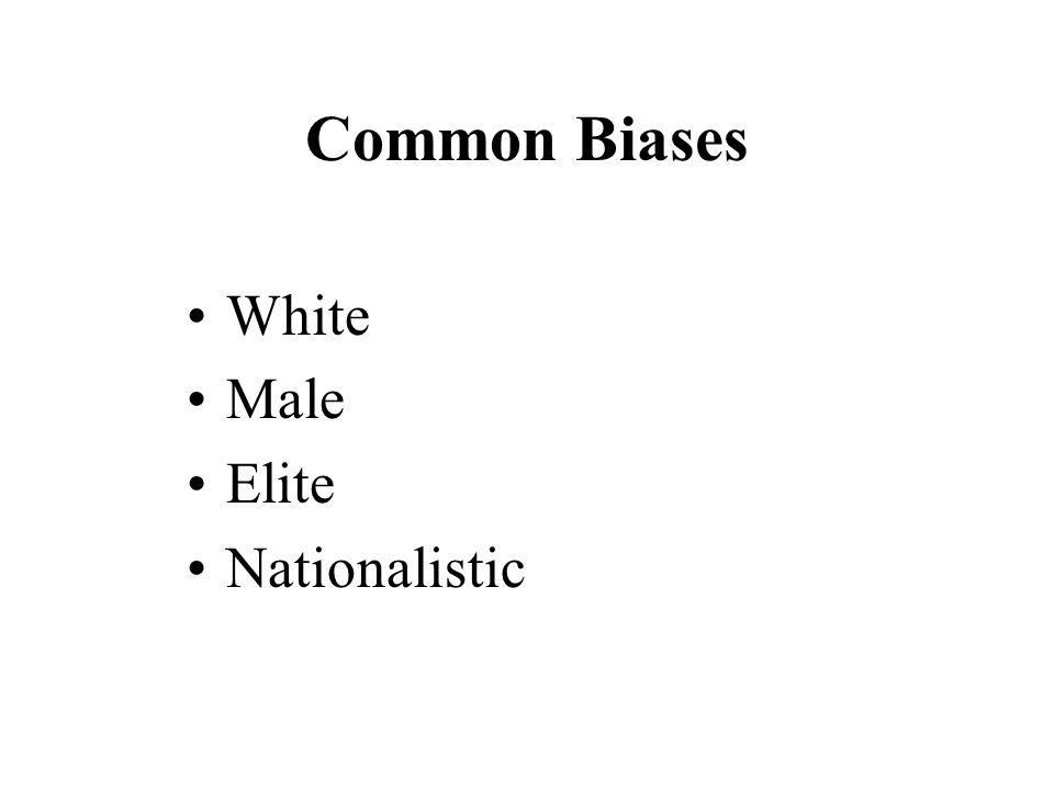 Common Biases White Male Elite Nationalistic