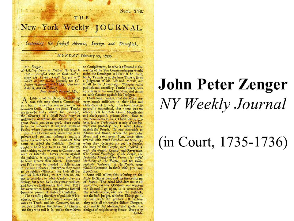 John Peter Zenger NY Weekly Journal (in Court, 1735-1736)